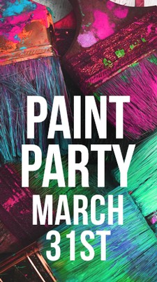 Paint Party March 31st