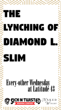 The Lynching of Diamond L. Slim